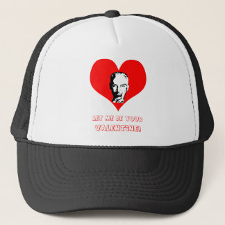 Let me be your valentine! trucker hat