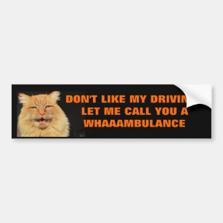 Let Me Call You A Whaaambulance Bumper Sticker