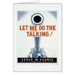 Let me do the Talking! Serve in Silence - WPA