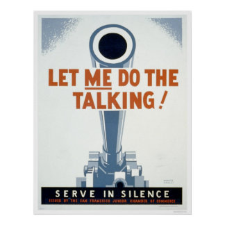 Let me do the Talking! Serve in Silence - WPA Poster