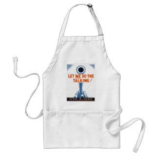 Let Me Do The Talking WWII Poster Adult Apron