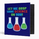 Let Me Drop Some Science On You Vinyl Binder