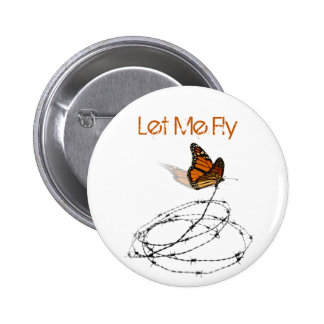 Let Me Fly -  Butterfly Caught in Barbed Wire 2 Inch Round Button