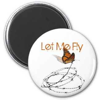 Let Me Fly -  Butterfly Caught in Barbed Wire Magnet