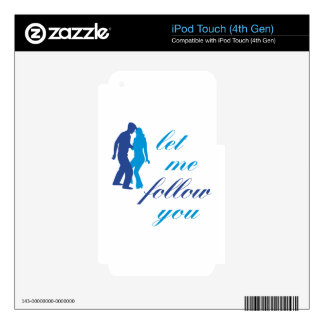 Let Me Follow You iPod Touch 4G Decal