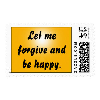 Let me forgive and be happy. stamps