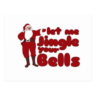Let me Jingle your Bells Postcard