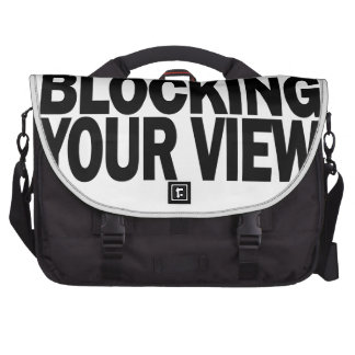 Let me know if my lats are blocking your view.png laptop messenger bag