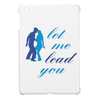 Let Me Lead You iPad Mini Covers