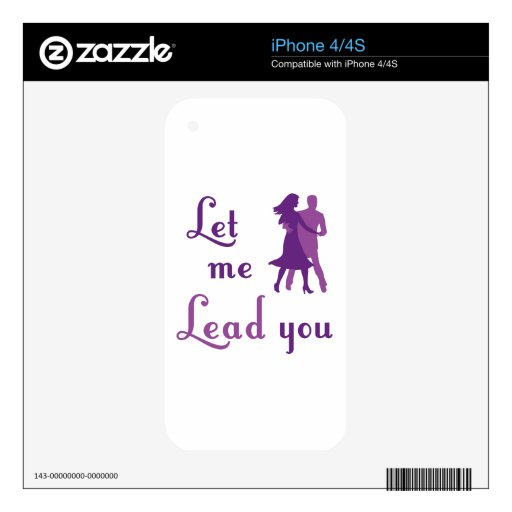Let Me Lead You Skin For The iPhone 4S