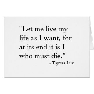 Let Me Live My Life Card