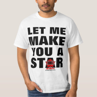 LET ME MAKE YOU A STAR - 11:11 All-Stars T-Shirt