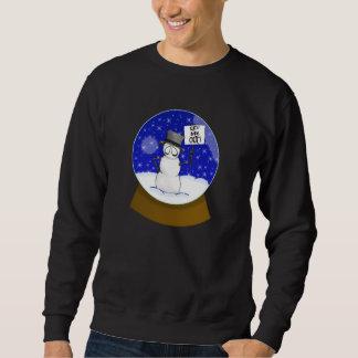 Let Me Out ! Sweatshirt
