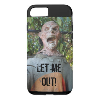 LET ME OUT!   ZOMBIE iPhone 7 CASE