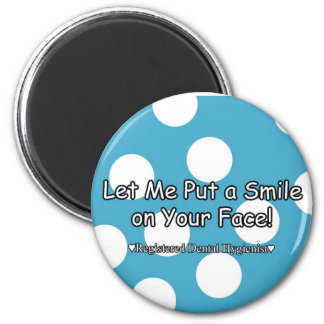 Let me put a smile on your face - Magnet