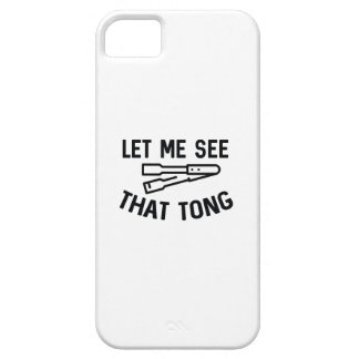 Let Me See That Tong iPhone SE/5/5s Case