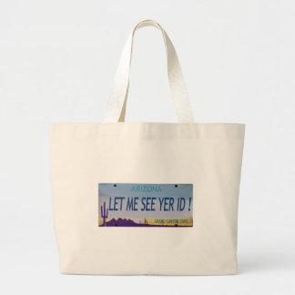 Let Me See Yer Id! Jumbo Tote Bag