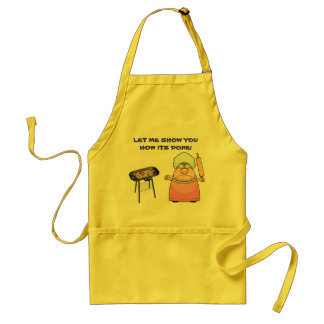 LET ME SHOW YOU HOW ITS DONE! ADULT APRON