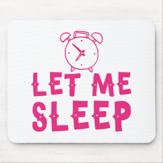 let me sleep pink with alarm clock mouse pad