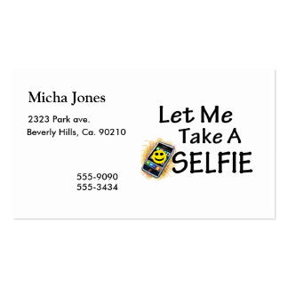 Let Me Take A Selfie Business Card Templates