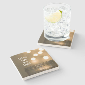 Let my Life be a Light Quote Stone Coaster
