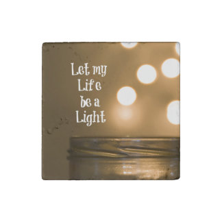 Let my Life be a Light Quote Stone Magnet