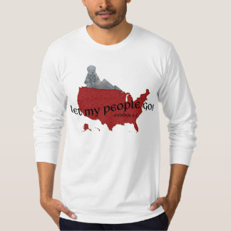 Let My People Go! Exodus 9:1 T-Shirt