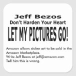 Let My Pictures Go! Square Sticker