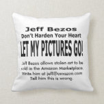 Let My Pictures Go! Throw Pillow