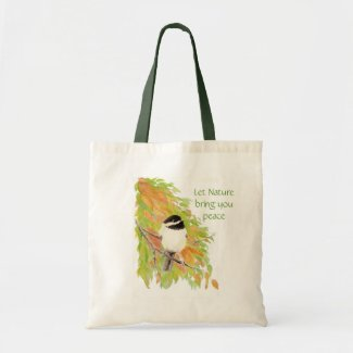 Let Nature Bring Peace, quote, Autumn Chickadee bag