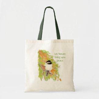 Let Nature Bring Peace, quote, Autumn Chickadee Tote Bag