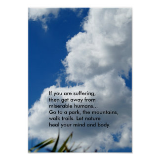 Let nature heal Clouds Poster or Print
