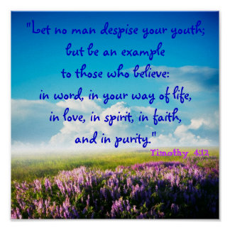 Let No Man Despise Your Youth (Tim 4:12) Purity Print