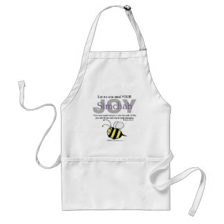 Let No One Steal YOUR Joy/Simchah!  with bee Adult Apron