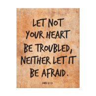 Let not your heart be troubled bible verse stretched canvas prints