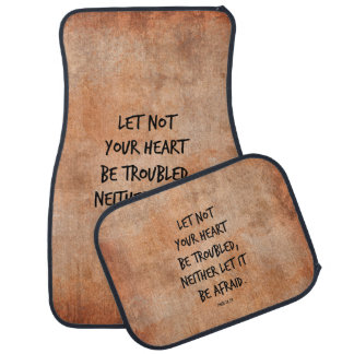 Let not your heart be troubled bible verse car floor mat
