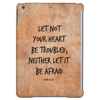 Let not your heart be troubled bible verse iPad air covers