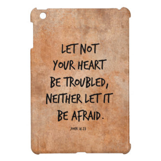 Let not your heart be troubled bible verse iPad mini cover