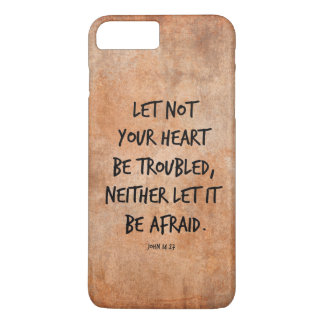 Let not your heart be troubled bible verse iPhone 8 plus/7 plus case
