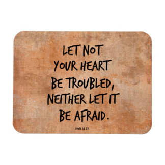 Let not your heart be troubled bible verse magnet