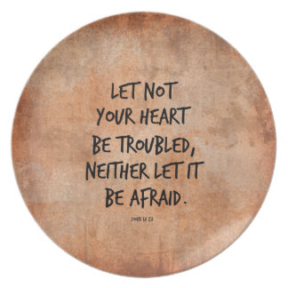 Let not your heart be troubled bible verse melamine plate