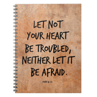 Let not your heart be troubled bible verse spiral notebook