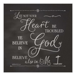 Let Not Your Heart Be Troubled Poster