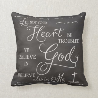 Let Not Your Heart Be Troubled Throw Pillow
