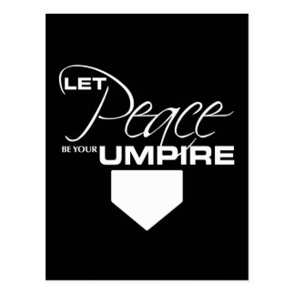 Let Peace Be Your Umpire Postcard