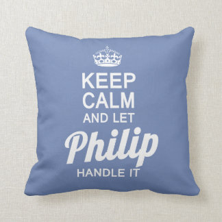Let Philip handle it! Throw Pillow