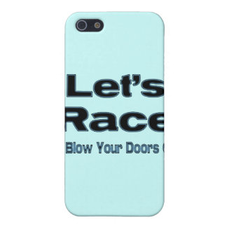 Let' Race I'll Blow Your Doors Off! Cover For iPhone SE/5/5s