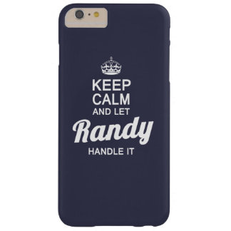 Let Randy handle it! Barely There iPhone 6 Plus Case