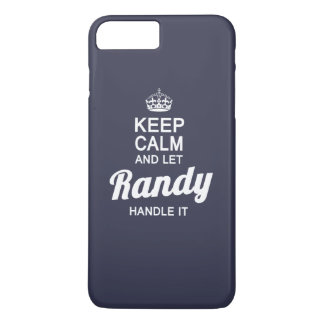 Let Randy handle it! iPhone 7 Plus Case