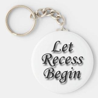 Let Recess Begin black Key Chains